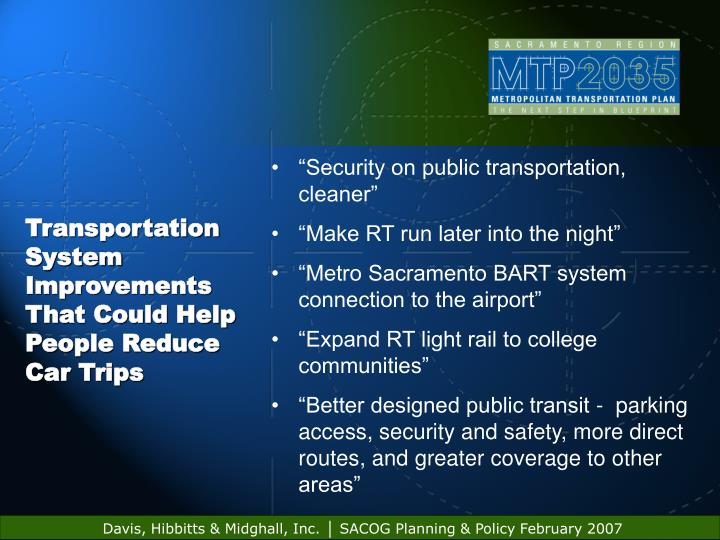 """Security on public transportation, cleaner"""