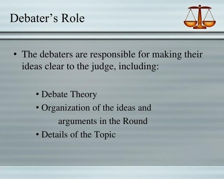 Debater's Role