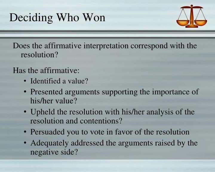 Deciding Who
