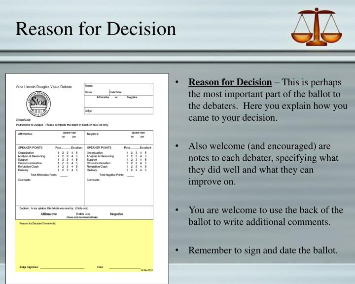 Reason for Decision