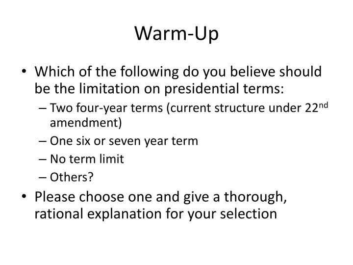 an introduction to the two term presidential term limit provided by the 22nd amendment Ch 8 the presidency - study questions (with answers) pdf) ch 8 - the presidency - study questions (with administration of their term and set a.