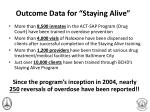outcome data for staying alive