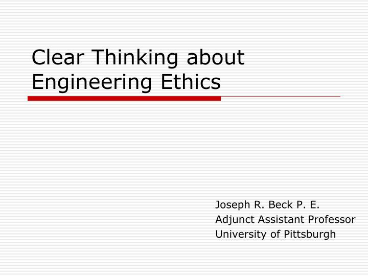 clear thinking about engineering ethics n.