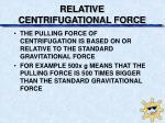 relative centrifugational force