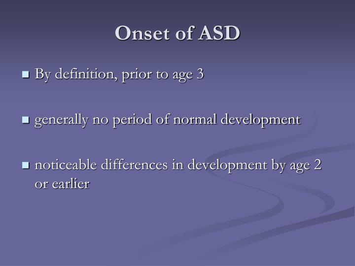 Onset of ASD