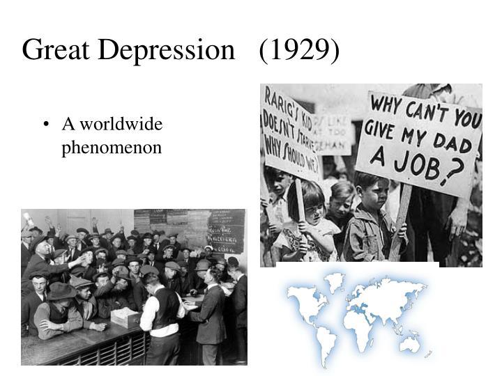 Great Depression   (1929)