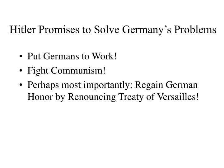 Hitler Promises to Solve Germany's Problems