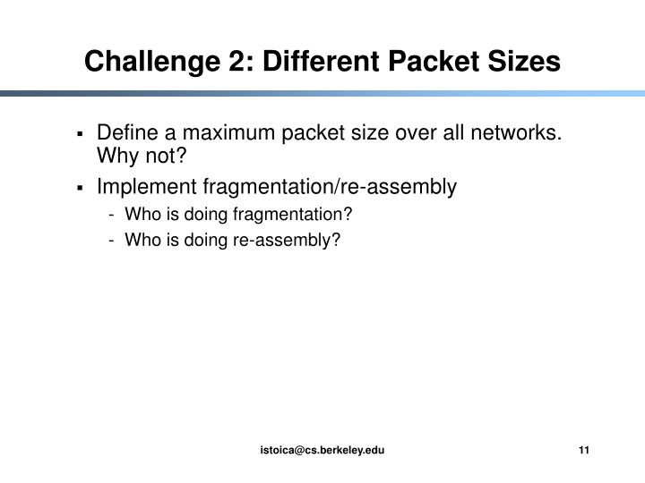 Challenge 2: Different Packet Sizes