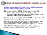 2 scope of transactions including the production boundary1