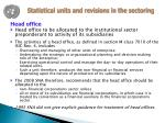 statistical units and revisions in the sectoring1
