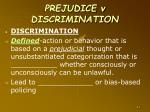 prejudice v discrimination1