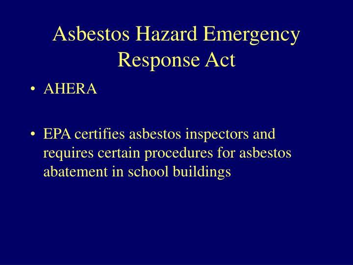 Asbestos Hazard Emergency Response Act