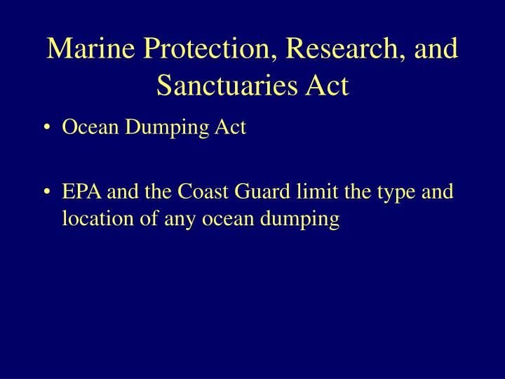 Marine Protection, Research, and Sanctuaries Act