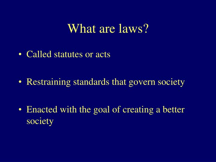 What are laws