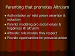 parenting that promotes altruism