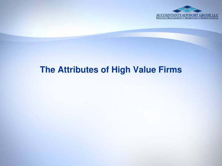the attributes of high value firms n.