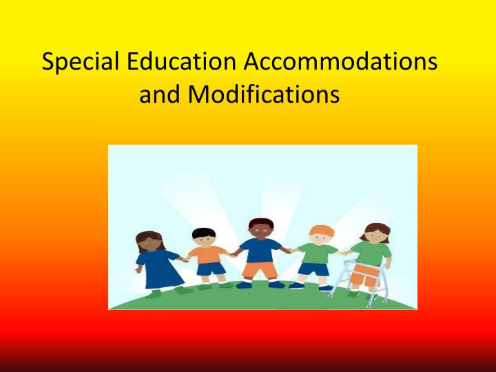 special education accommodations and modifications n.