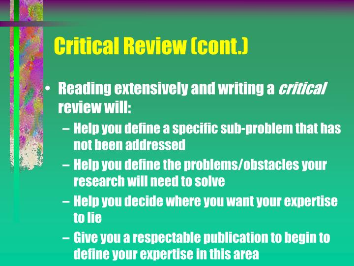 Critical Review (cont.)