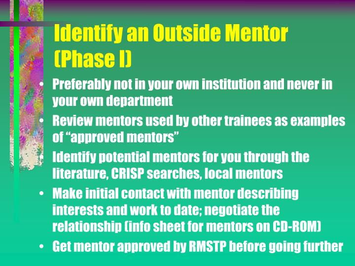 Identify an Outside Mentor (Phase I)