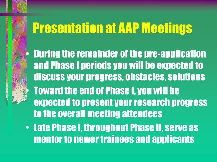 Presentation at AAP Meetings