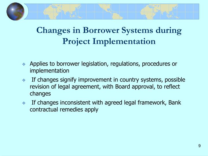 Changes in Borrower Systems during Project Implementation