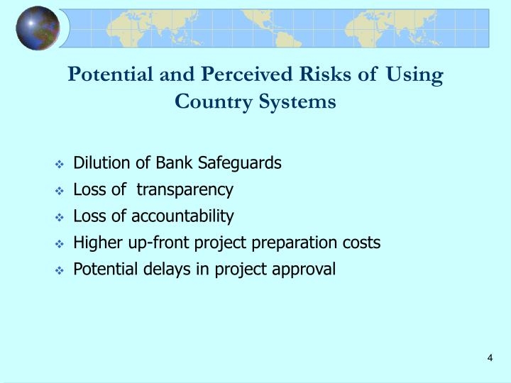 Potential and Perceived Risks of Using Country Systems
