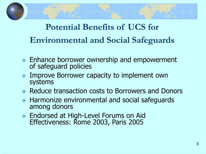 Potential benefits of ucs for environmental and social safeguards
