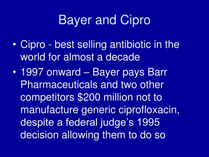 Bayer and Cipro