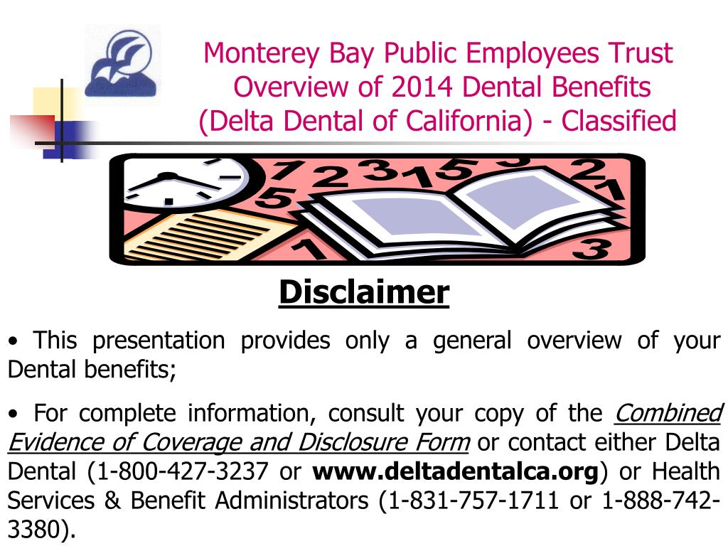PPT - Overview of 2014 Dental Benefits provided to