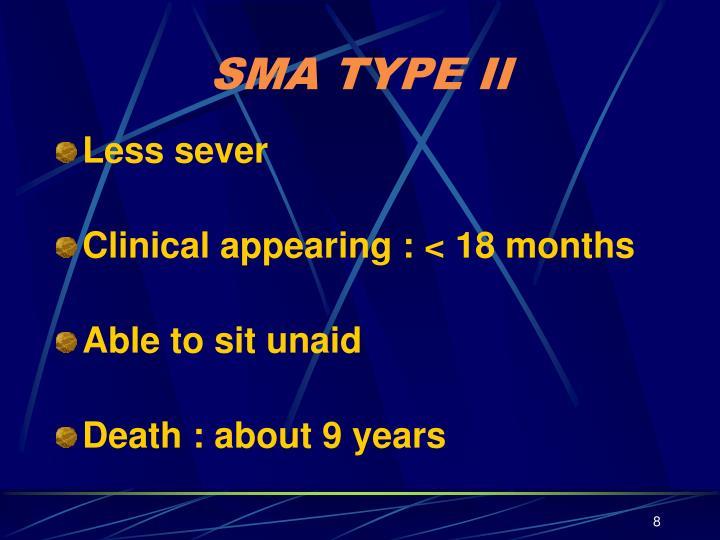 SMA TYPE II