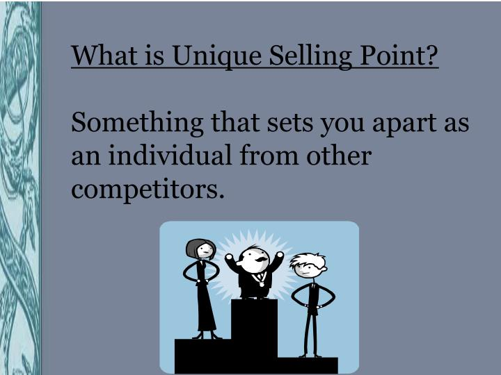 What is Unique Selling Point?