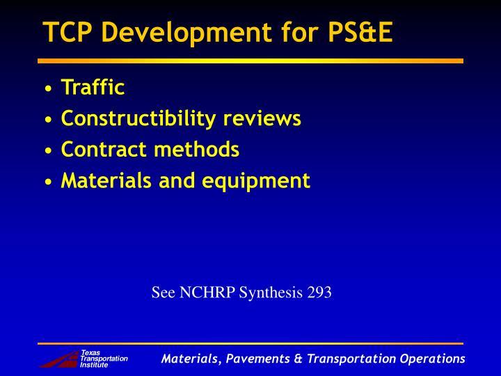 TCP Development for PS&E