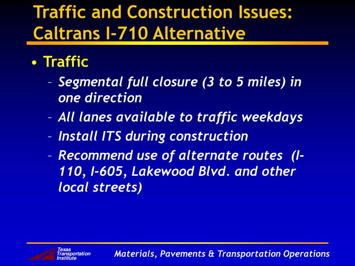 Traffic and Construction Issues: