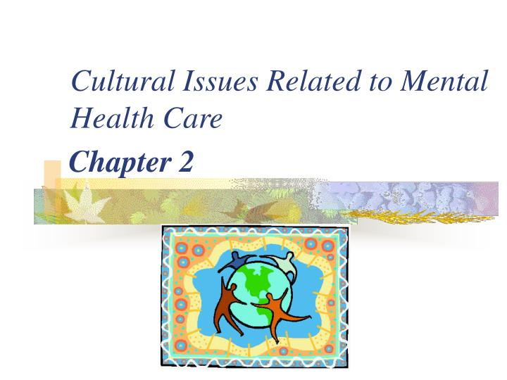 cultural issues related to mental health care n.
