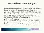 researchers see averages