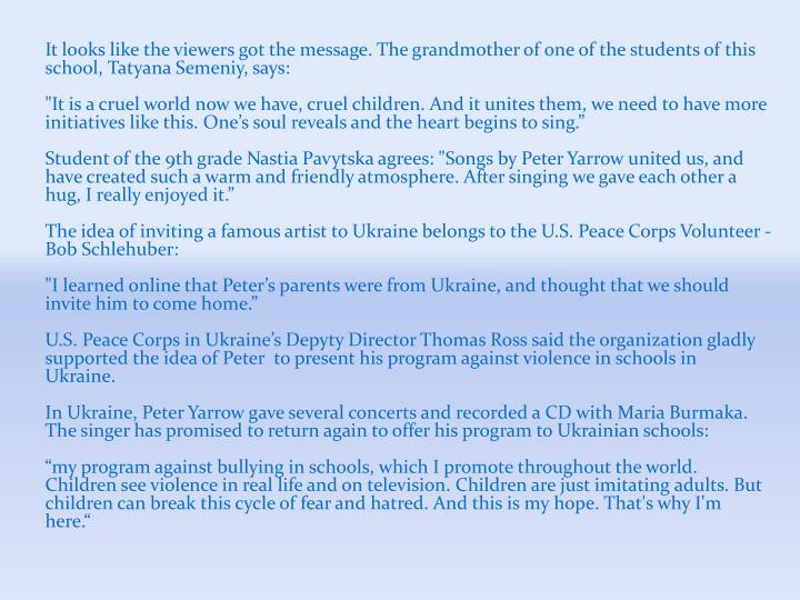 It looks like the viewers got the message. The grandmother of one of the students of this school, Tatyana Semeniy, says: