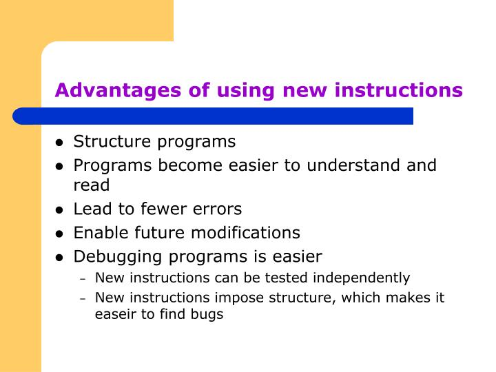 Advantages of using new instructions
