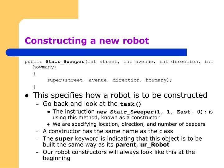 Constructing a new robot