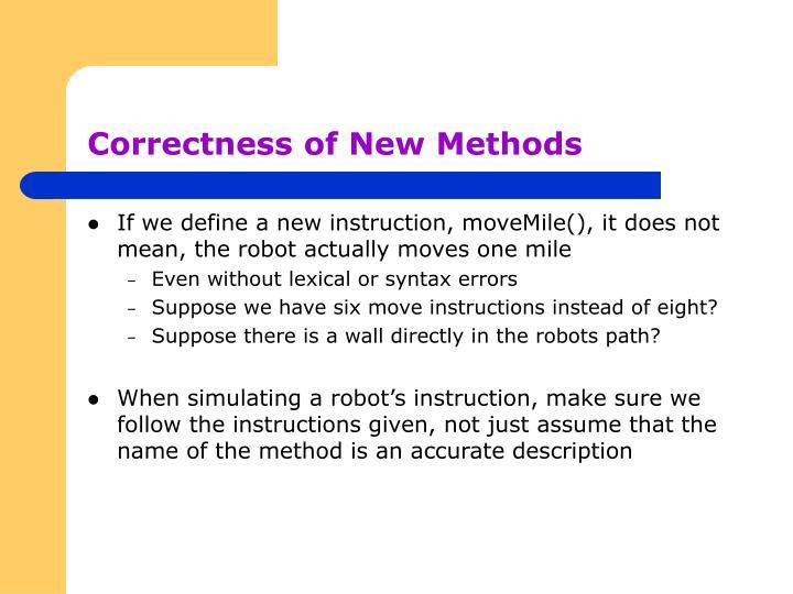 Correctness of New Methods