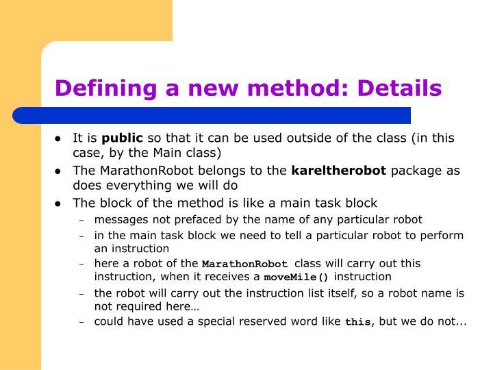 Defining a new method: Details
