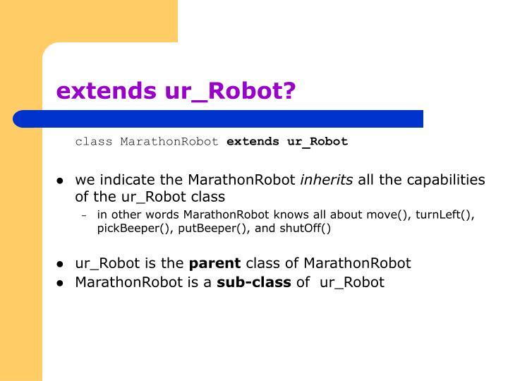 extends ur_Robot?