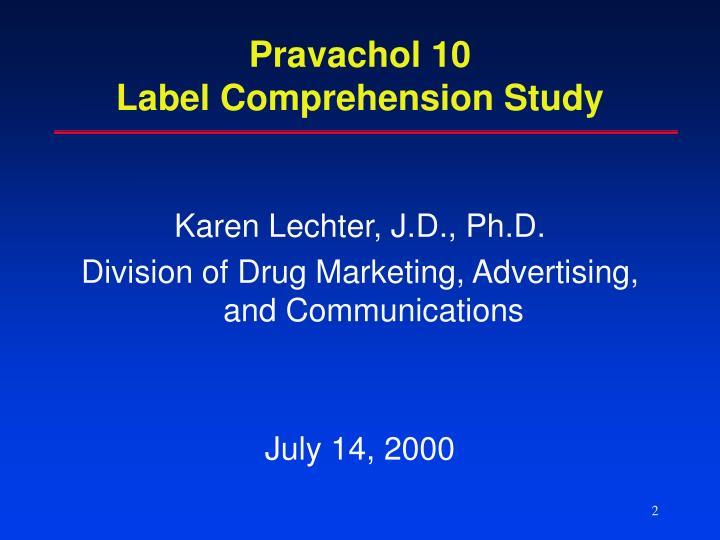 Pravachol 10 label comprehension study