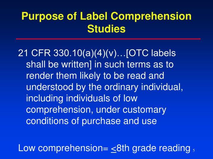 Purpose of Label Comprehension