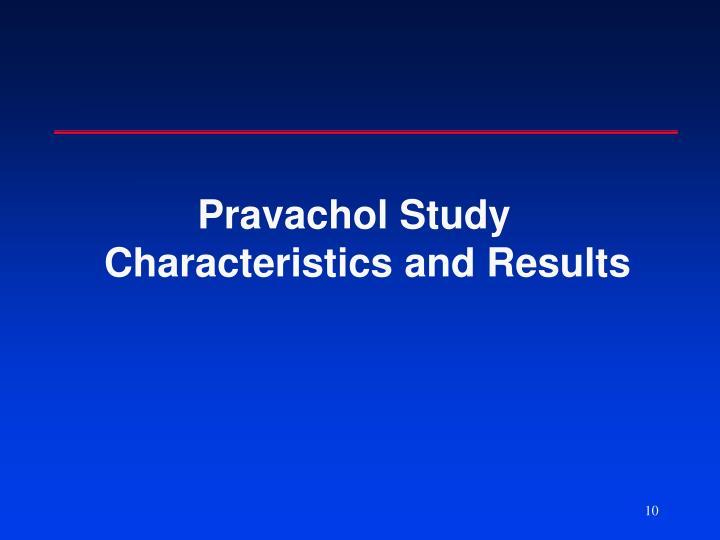 Pravachol Study Characteristics and Results
