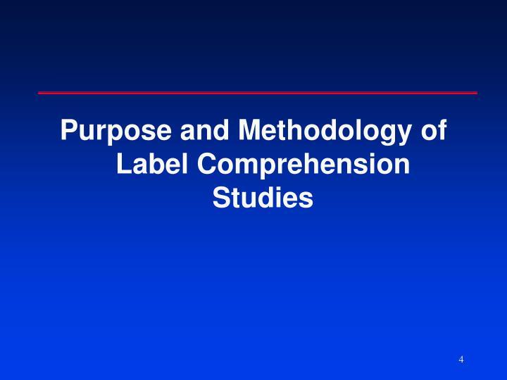 Purpose and Methodology of Label Comprehension Studies
