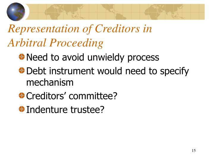 Representation of Creditors in Arbitral Proceeding