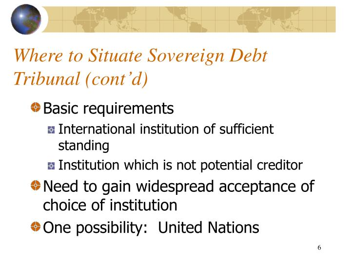 Where to Situate Sovereign Debt Tribunal (cont'd)