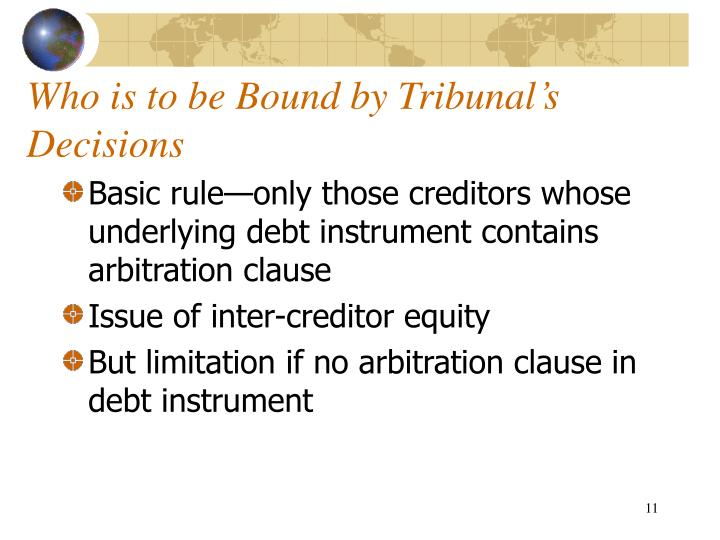 Who is to be Bound by Tribunal's Decisions