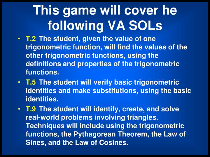 This game will cover he following va sols