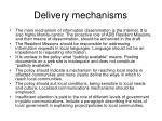 delivery mechanisms